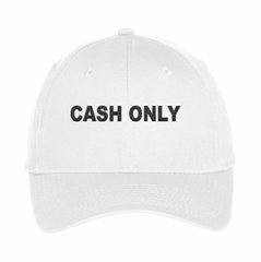 CASH ONLY DAD HAT - WHITE