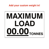 Max Load Sticker Tonnes White Custom Weight