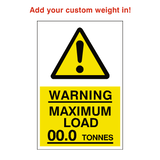 Maximum Load Sticker Tonnes Custom Weight | Safety-Label.co.uk