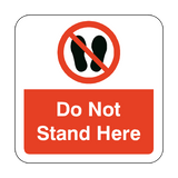 Do Not Stand Here Floor Graphics Sticker | Safety-Label.co.uk