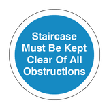 Staircase Muse Be Kept Clear Of All Obstructions Floor Marker Sticker | Safety-Label.co.uk