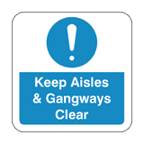 Keep Aisles & Gangways Clear Floor Graphics Sticker | Safety-Label.co.uk