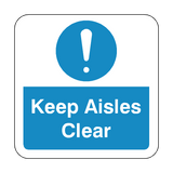 Keep Aisles Clear Floor Graphics Sticker | Safety-Label.co.uk