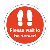 Please Wait To Be Served Floor Sticker - Red | Safety-Label.co.uk