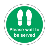 Please Wait To Be Served Floor Sticker - Green | Safety-Label.co.uk