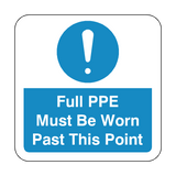 Full PPE Must Be Worn Past This Point Floor Graphics Sticker | Safety-Label.co.uk
