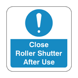 Close Roller Shutter After Use Floor Graphics Sticker | Safety-Label.co.uk
