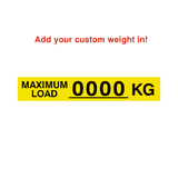 Max Load Label Kg Yellow Custom Weight | Safety-Label.co.uk