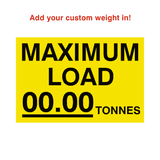 Max Load Sticker Tonnes Yellow Custom Weight