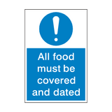 All Food Covered And Dated Sign | Safety-Label.co.uk