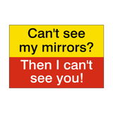 Can't See My Mirrors Haulage Sticker | Safety-Label.co.uk