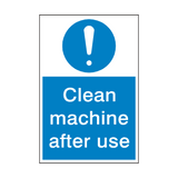Clean Machine After Use Sign | Safety-Label.co.uk