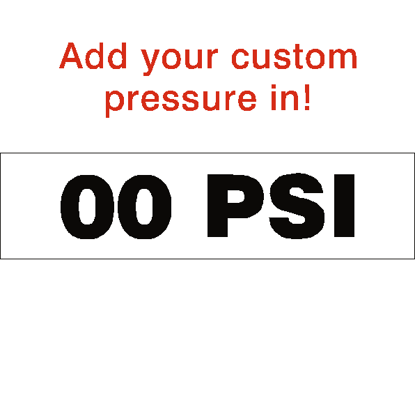 Custom PSI Tyre Pressure Sticker - Safety-Label.co.uk