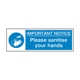 Important Notice - Please Sanitise Your Hands Safety Sign | Safety-Label.co.uk