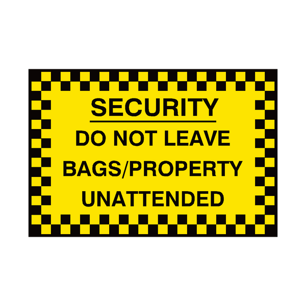 Do Not Leave Bags Sign | Safety-Label.co.uk