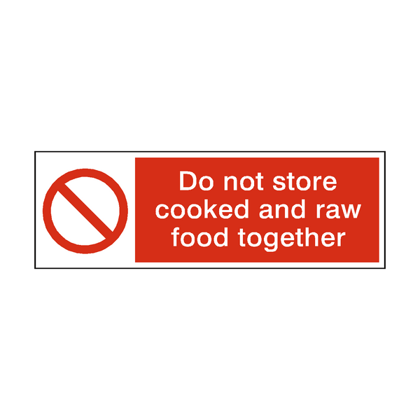 Do Not Store Cooked And Raw Food Hygiene Sign | Safety-Label.co.uk