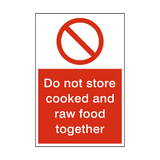 Do Not Store Cooked And Raw Food Sign | Safety-Label.co.uk
