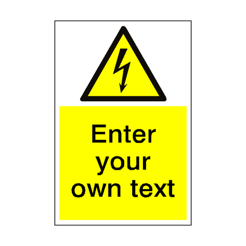 Electrical Safety Sign Custom Portrait - Safety-Label.co.uk