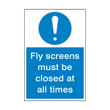 Fly Screens Must Be Closed Sign | Safety-Label.co.uk