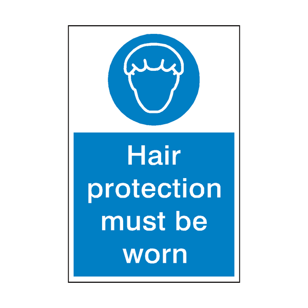 Hair Protection Must Be Worn Sign - Safety-Label.co.uk