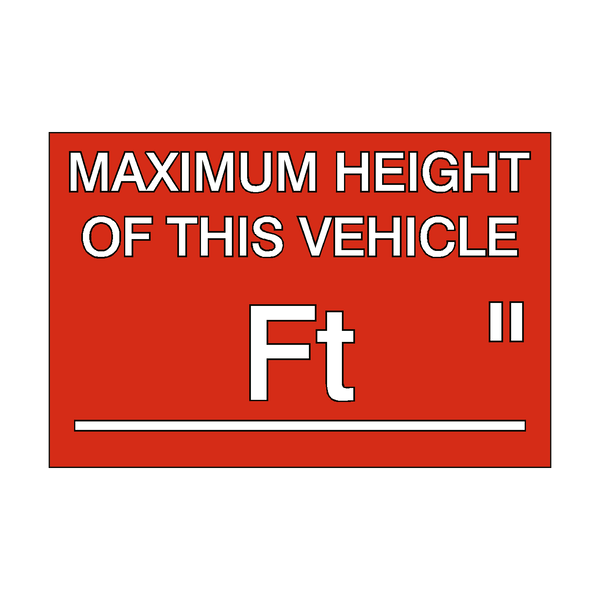 Maximum Height Vehicle Sticker Foot / Inch - Safety-Label.co.uk