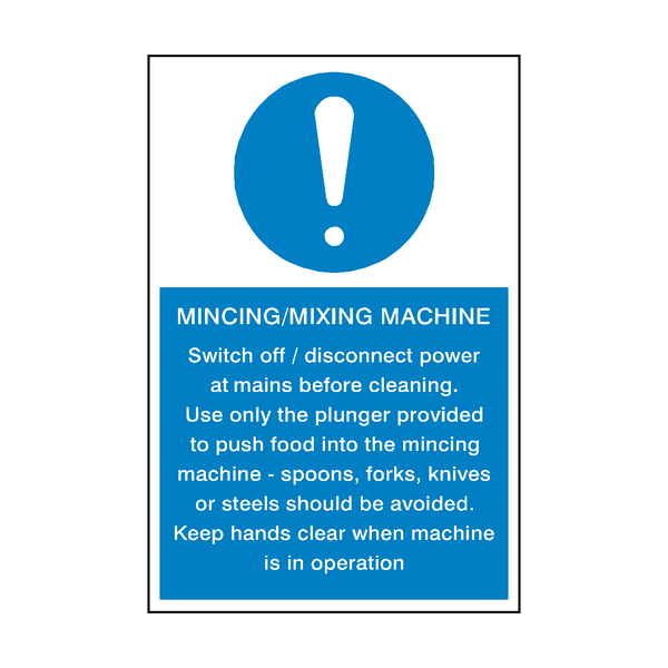 Mincing Mixing Machine Instructions Sign | Safety-Label.co.uk