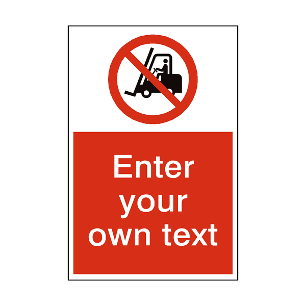 No Access Forklift Truck Custom Prohibition Sticker | Safety-Label.co.uk