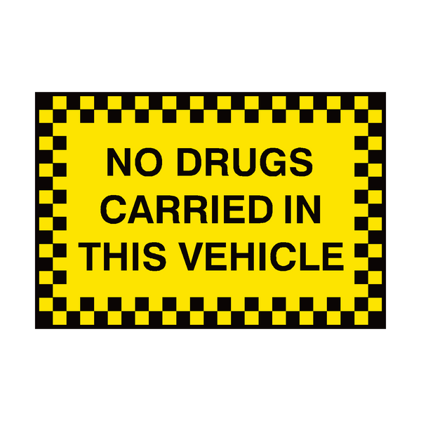 No Drugs Carried In This Vehicle Sign - Safety-Label.co.uk