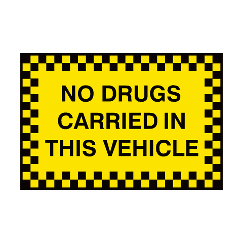 No Drugs Carried In This Vehicle Sign | PVC Safety Signs | Health and Safety Signs