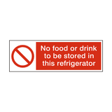 No Food Or Drink Stored In Refrigerator Hygiene Sign | Safety-Label.co.uk