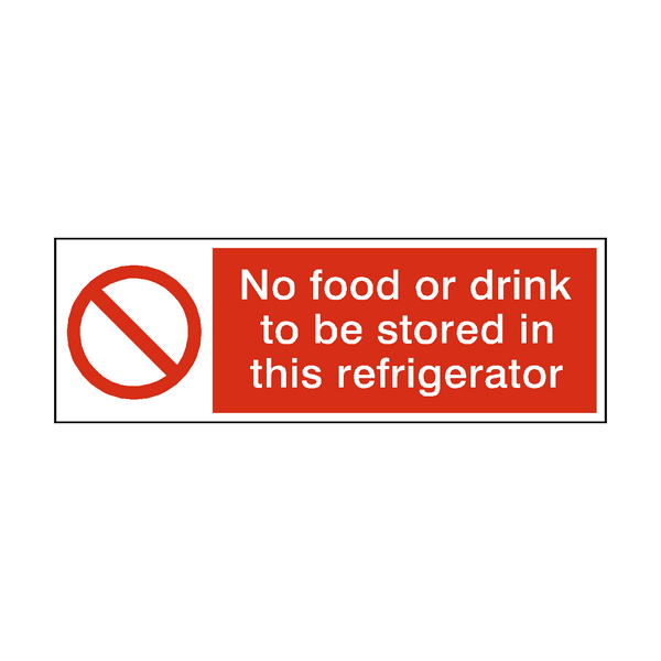 No Food Or Drink Stored In Refrigerator Hygiene Sign - Safety-Label.co.uk