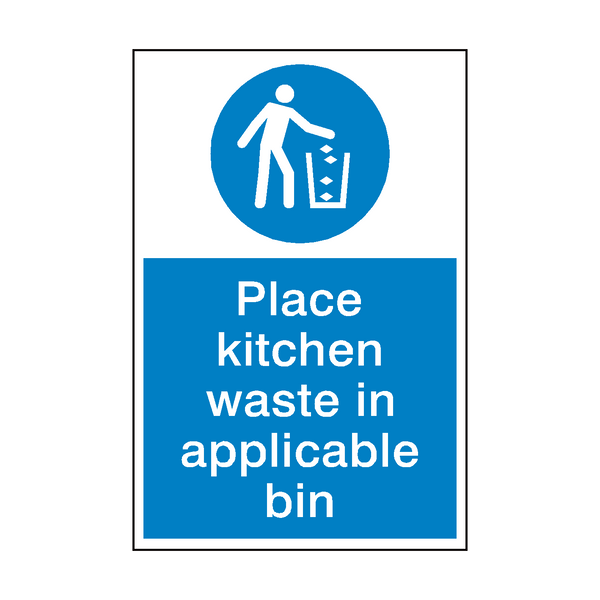 Place Kitchen Waste In Bin Sign - Safety-Label.co.uk