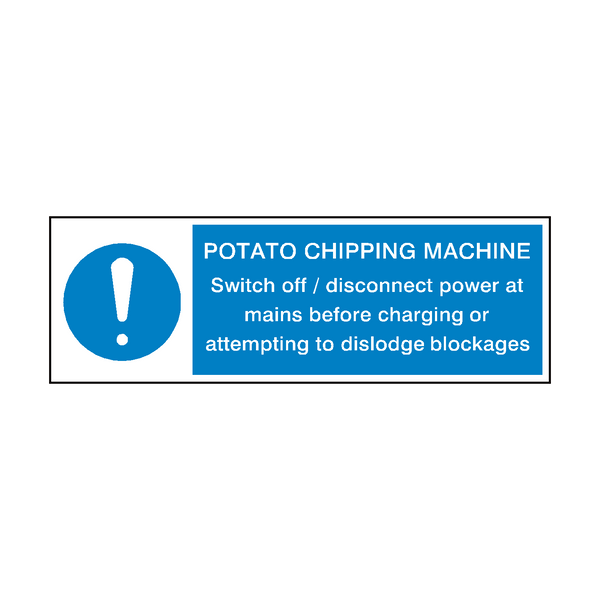 Potato Chipping Machine Instructions Hygiene Sign | Safety-Label.co.uk