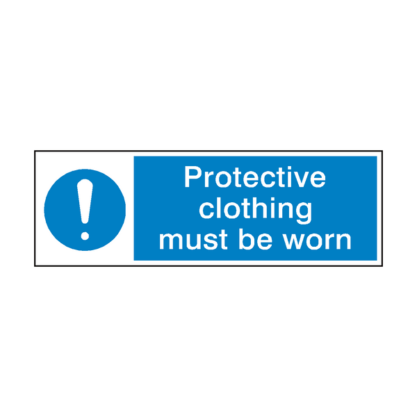 Protective Clothing Must Be Worn Mandatory Sign | Safety-Label.co.uk