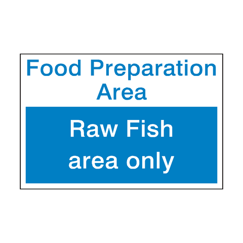 Raw Fish Area Sign | PVC Safety Signs | Health and Safety Signs