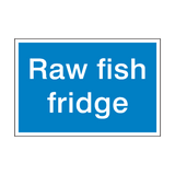 Raw Fish Fridge Sign | Safety-Label.co.uk