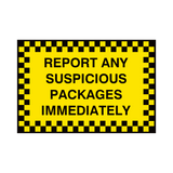 Report Suspicious Package Sign | Safety-Label.co.uk