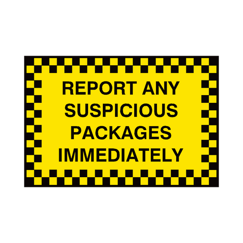 Report Suspicious Package Sign | PVC Safety Signs | Health and Safety Signs