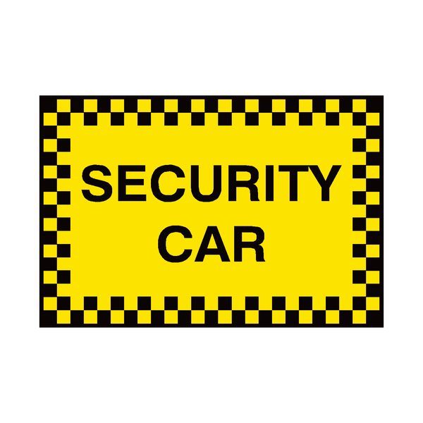 Security Car Sign | Safety-Label.co.uk