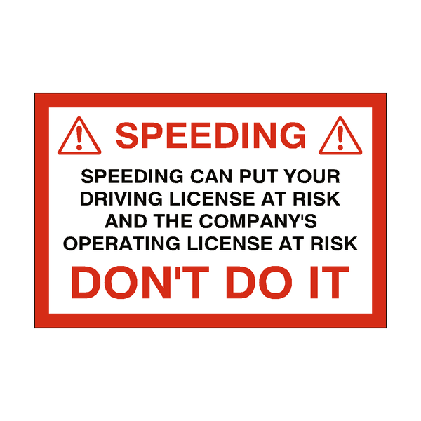 Speeding Advice Warning Sticker