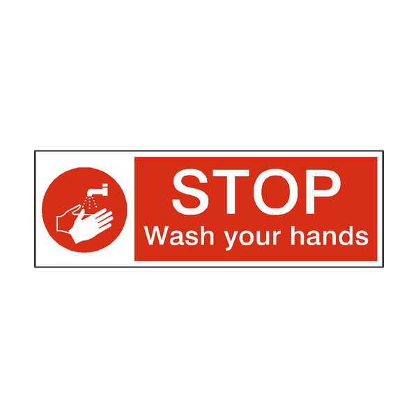 Stop Wash Your Hands Hygiene Sign - Safety-Label.co.uk