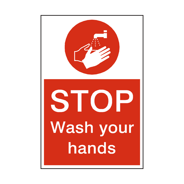 Stop Wash Your Hands Sign - Safety-Label.co.uk