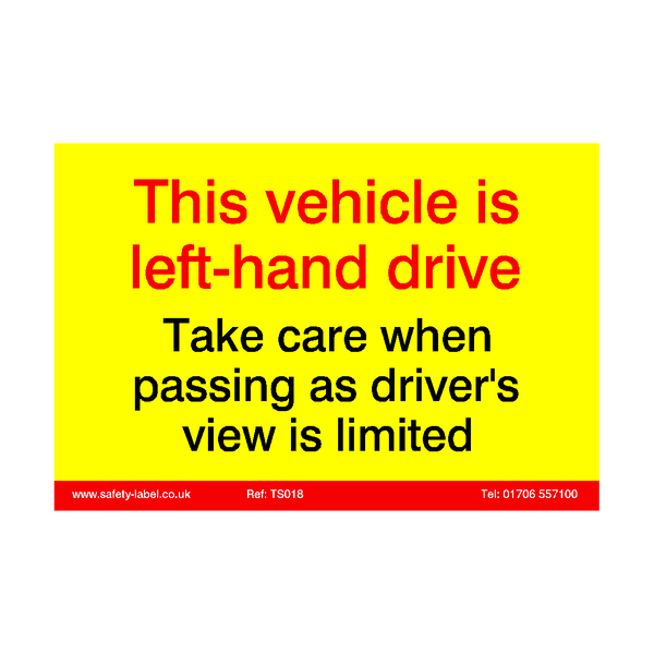 Left Hand Drive Vehicle Sticker - Safety-Label.co.uk