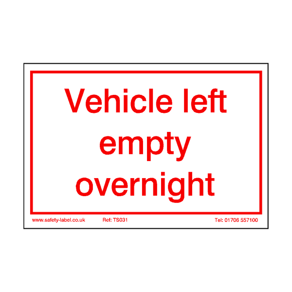 Vehicle Left Empty Overnight Sticker - Safety-Label.co.uk