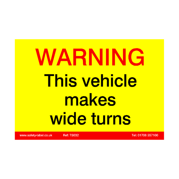 Vehicle Wide Turns Sticker - Safety-Label.co.uk