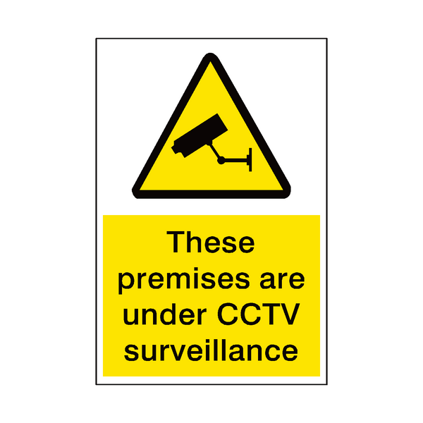 Premises Under Surveillance Sign - Safety-Label.co.uk