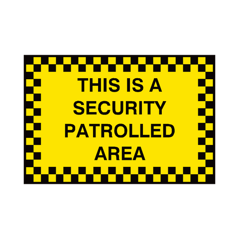 Security Patrolled Area Sign | PVC Safety Signs | Health and Safety Signs