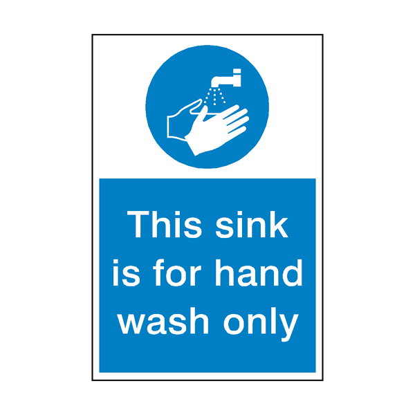 This Sink Hand Wash Only Sign | Safety-Label.co.uk