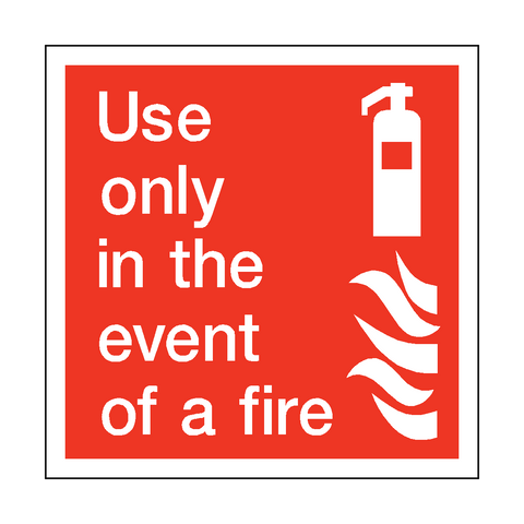 Use Only In The Event Of Fire Square Sticker - Safety-Label.co.uk