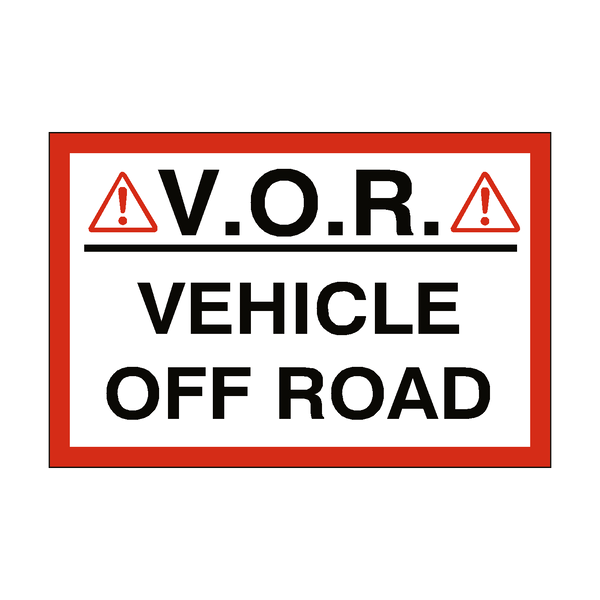 Vehicle Off Road Sign - Safety-Label.co.uk